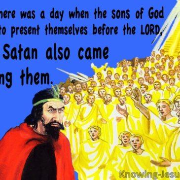 4 verses proving Satan can go into God's heavenly presence!